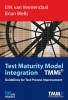 <b>Erik van Veenendaal, Brian  Wells</b>,Test Maturity model integration( TMMi)