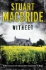 <b>Stuart  MacBride</b>,Witheet