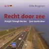 <b>Gitte Brugman</b>,Recht door zee / Straight Through the Sea / Quer durchs Meer