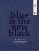 <b>Susie  Breuer</b>,Blue is the new black