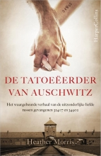 ,Heather Morris<br>De tatoe&#2013265931;erder van Auschwitz