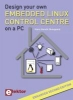 <b>Hans Henrik  Skovgaard</b>,Design your own Embedded Linux Control Centre on a PC