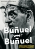 <b>T. Perez Turrent</b>,Bunuel over Bunuel