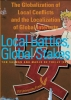<b>Local Battles, Global Stakes</b>,the Globalization of Local Conflicts and the Localization of Global Interests