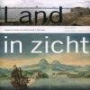 <b>Martine Gosselink e.a.</b>,Land in Zicht