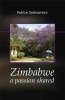 <b>Patrice  Delchambre</b>,Zimbabwe, a passion shared