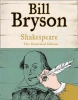 <b>Bryson, Bill</b>,Shakespeare. Ilustrated Gift Edition