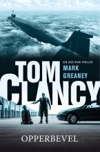 ,Tom Clancy & Mark Greaney<br>Tom Clancy Opperbevel