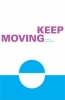 <b>Keep moving, towards sustainable mobility</b>,