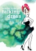 <b>Marieke  Eyskoot</b>,Talking dress