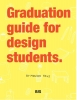 <b>Moniek Paus</b>,Graduation guide for design students