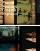 <b>Found footage: cinema exposed</b>,
