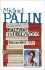 <b>Palin, Michael</b>,Halfway to Hollywood