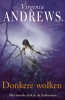 <b>Virginia  Andrews</b>,Donkere wolken