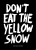 <b>Marcus  Kraft</b>,Dont eat the yellow snow