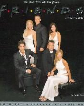 Friends 1994-2004: 'til the end