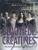 <b>Vaz, Mark Cotta</b>,Beautiful Creatures the Official Illustrated Movie Companion