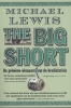 <b>Lewis, Michael</b>,The big short